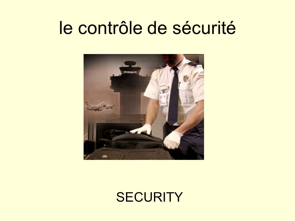 le contrôle de sécurité SECURITY