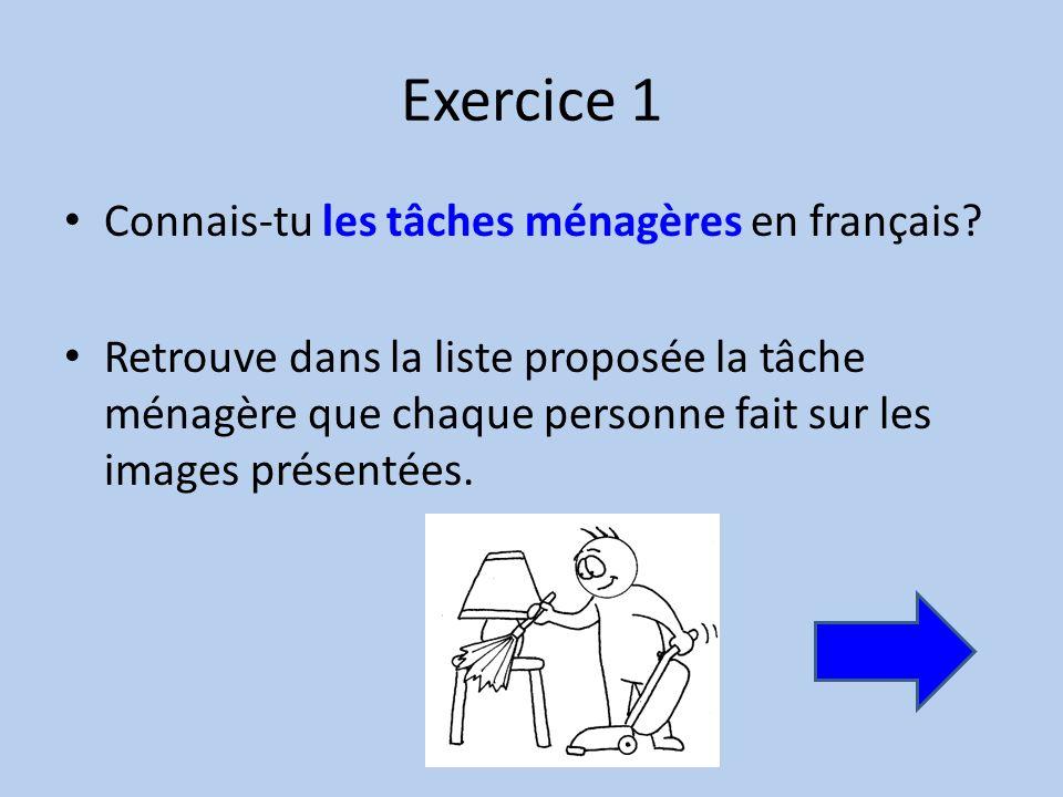 Exercice 1 Connais-tu les tâches ménagères en français.