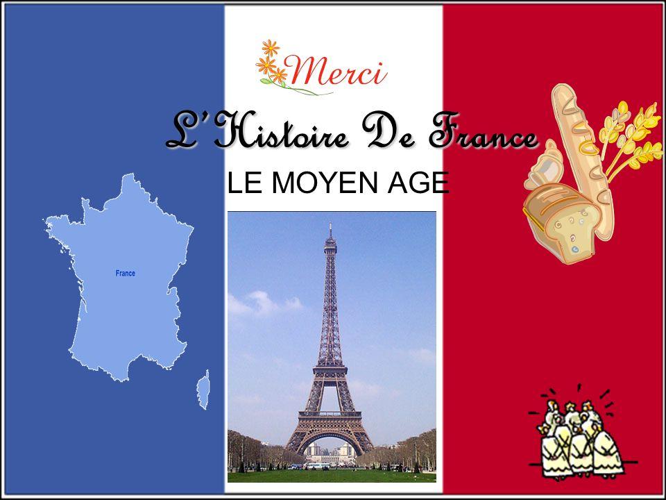 LHistoire De France LE MOYEN AGE