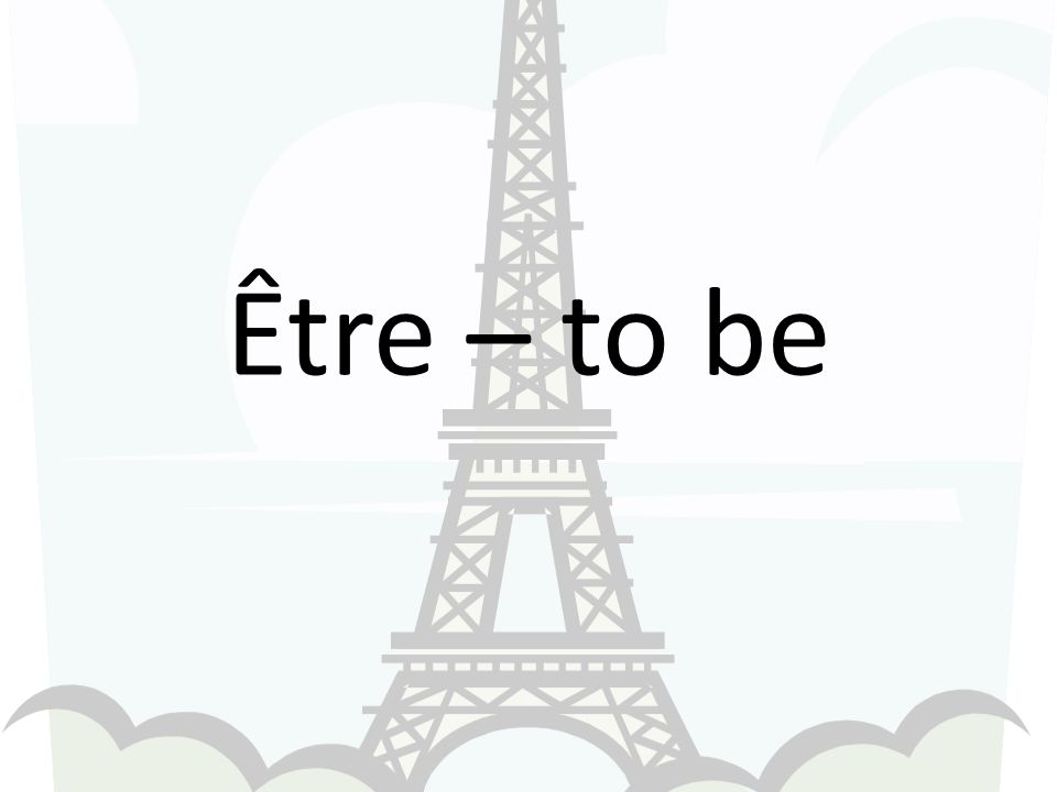 Être – to be