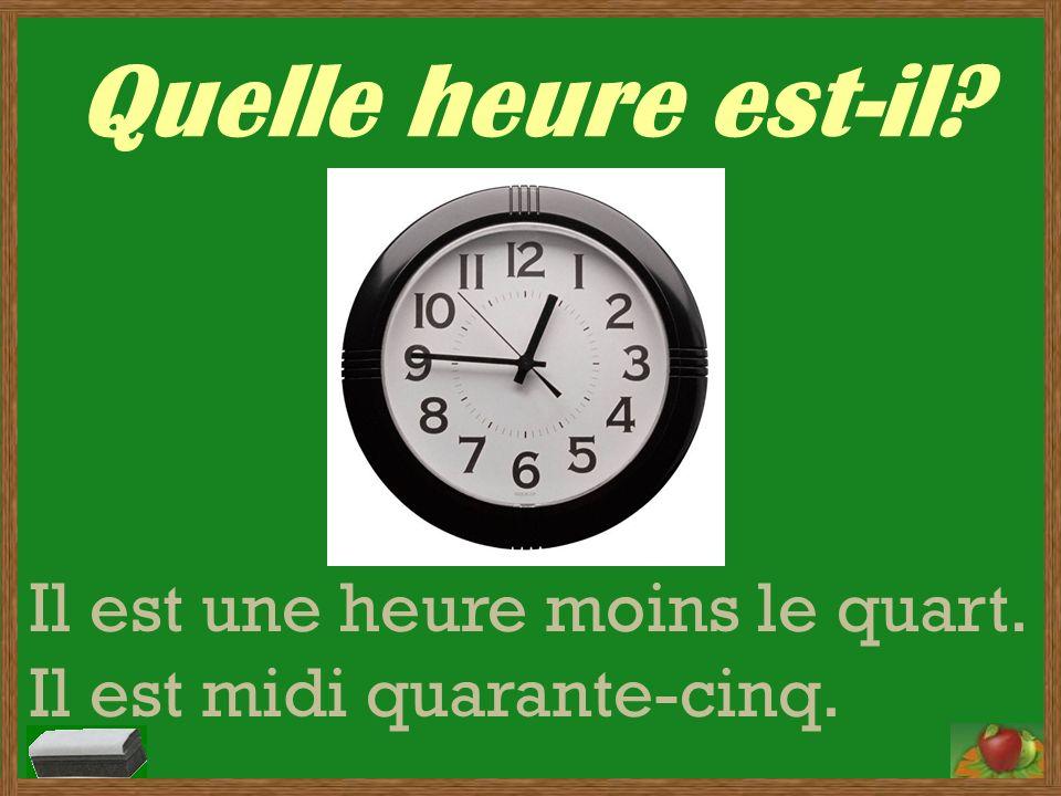 Quelle heure est-il? Il est deux heures moins douze.
