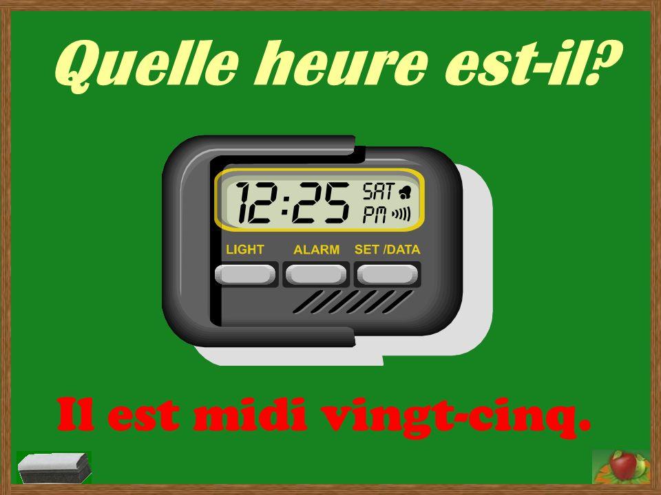Quelle heure est-il? Il est une heure et demie. Il est une heure trente.