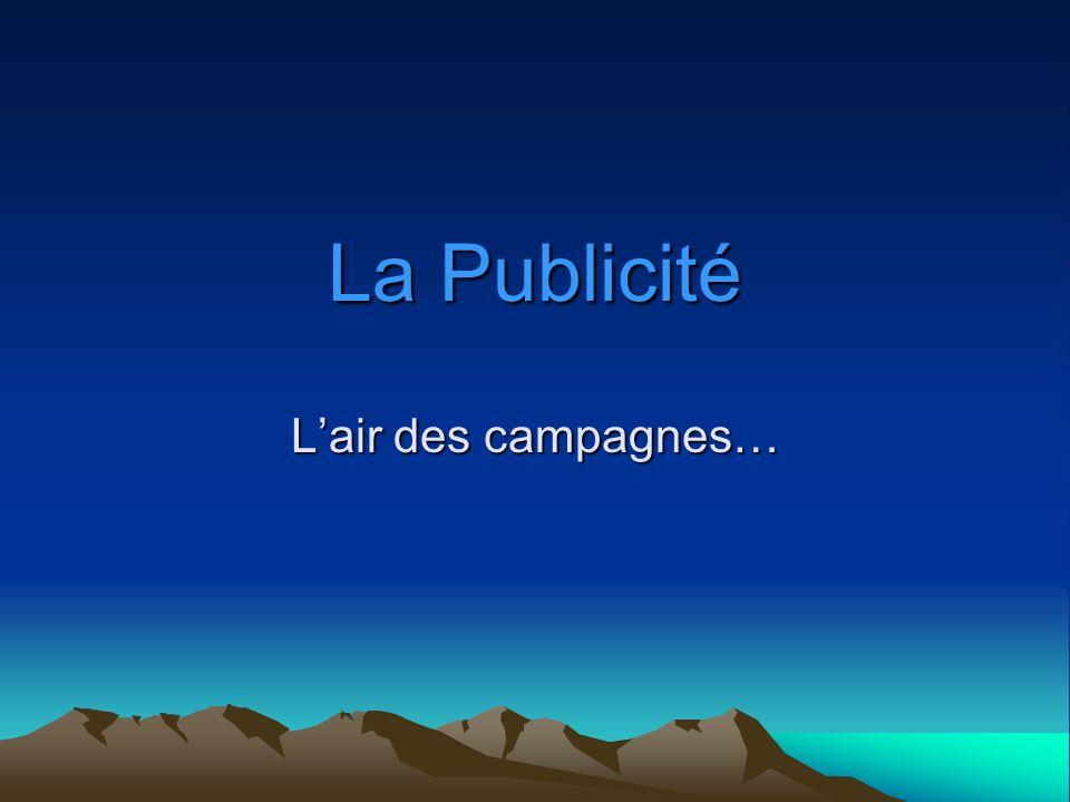 La Publicité Lair des campagnes…