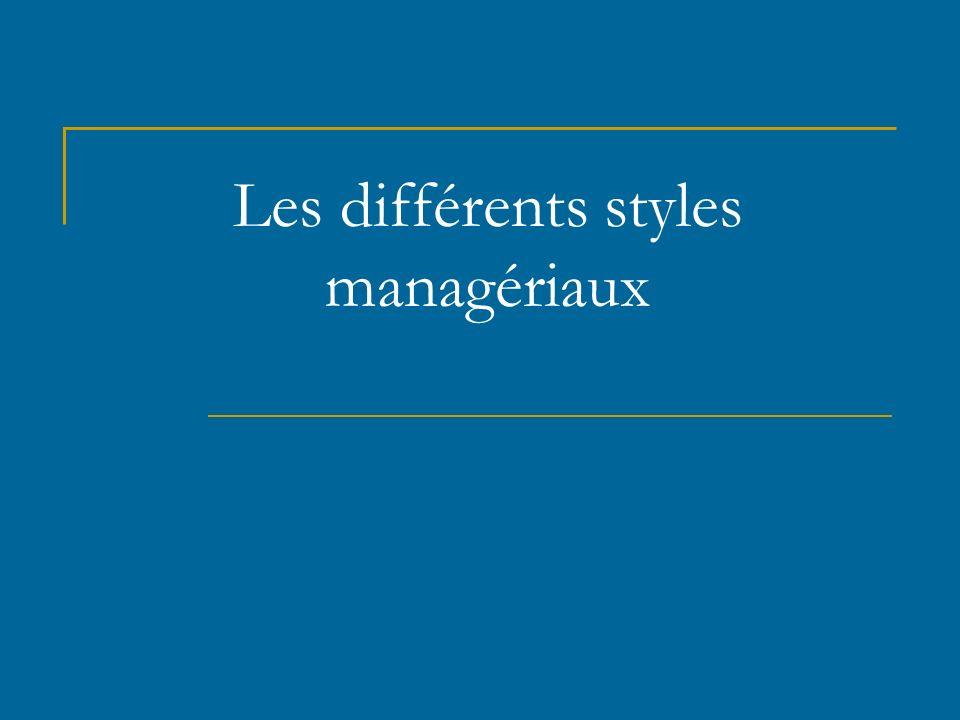 Les différents styles managériaux