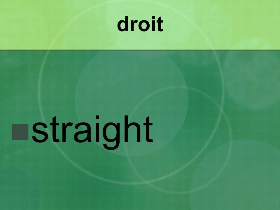 droit straight