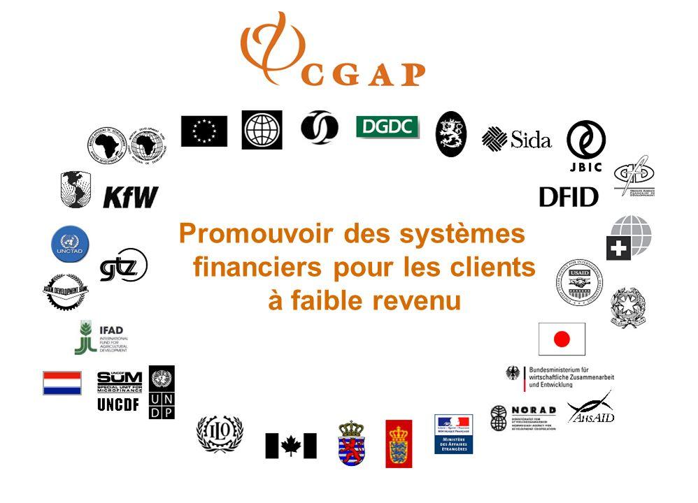 Promouvoir des systèmes financiers pour les clients à faible revenu