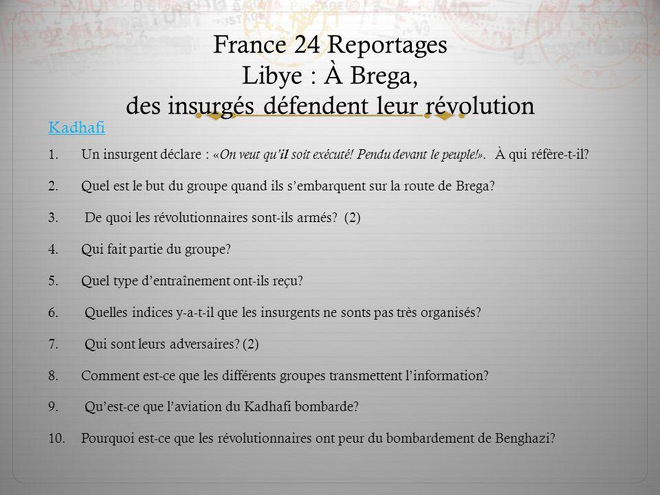 1.Un insurgent déclare : « On veut qu il soit exécuté! Pendu devant le peuple!». À qui réfère-t-il? 2.Quel est le but du groupe quand ils sembarquent