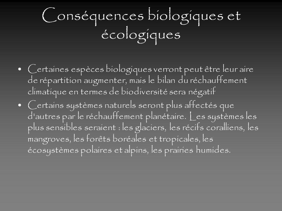 Les conséquences à léchelle mondiale. Conséquences biologiques et écologiques Conséquences sur lhumanité, négatives et positives
