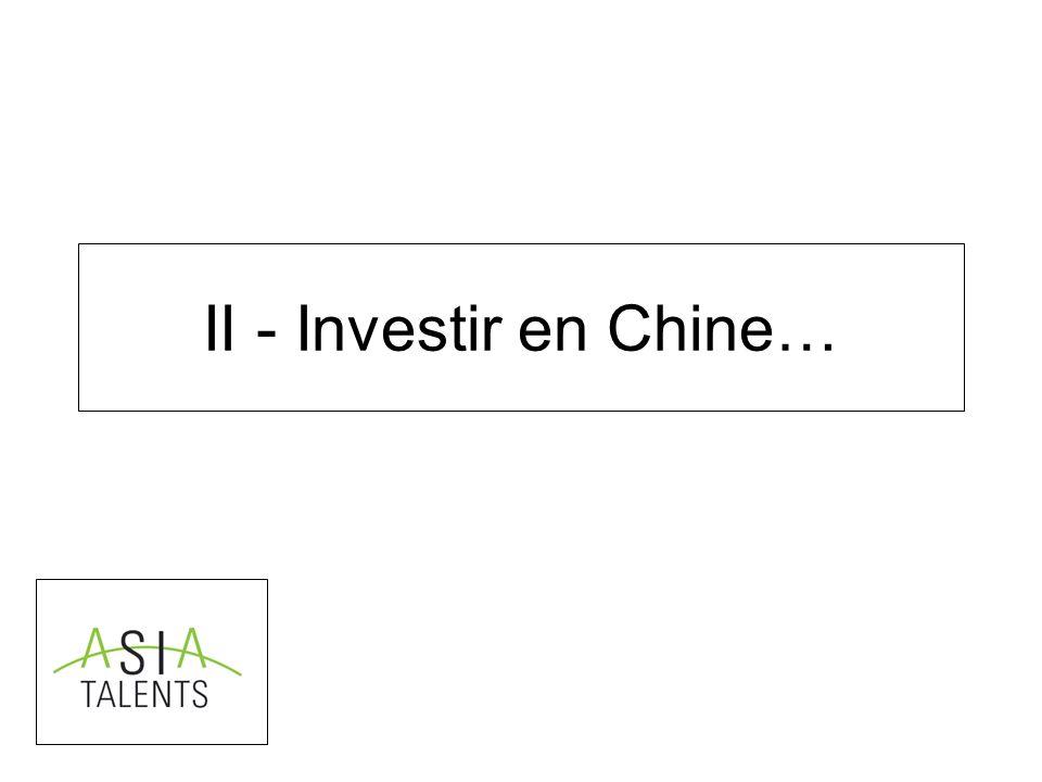 II - Investir en Chine…