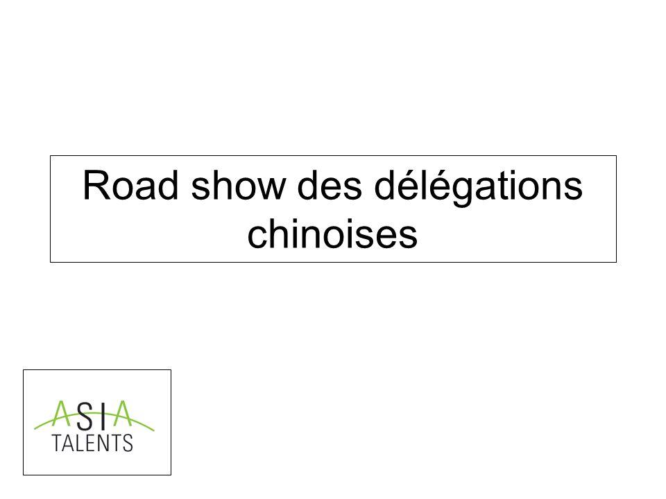 Road show des délégations chinoises