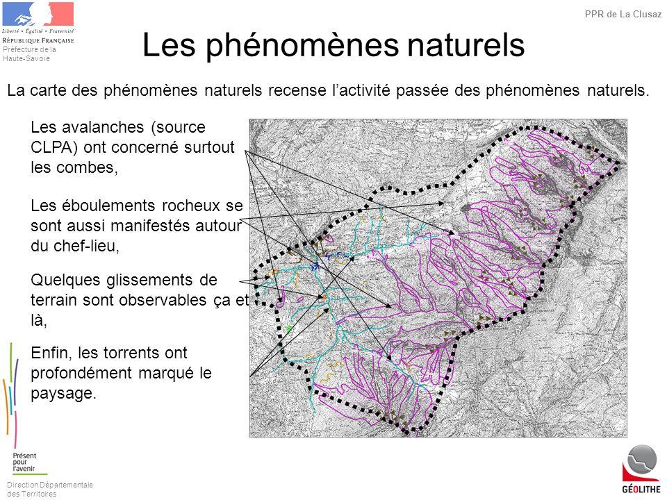 Direction Départementale des Territoires Préfecture de la Haute-Savoie PPR de La Clusaz Les phénomènes naturels La carte des phénomènes naturels recen