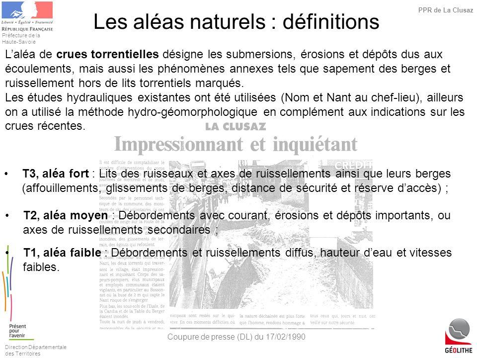 Direction Départementale des Territoires Préfecture de la Haute-Savoie PPR de La Clusaz Laléa de crues torrentielles désigne les submersions, érosions
