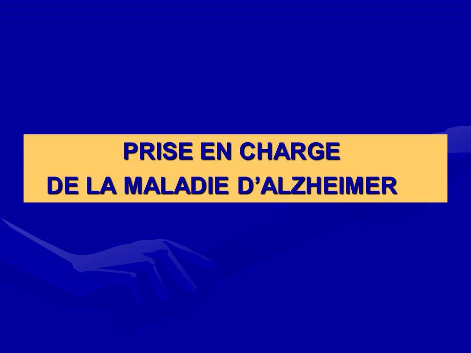 PRISE EN CHARGE DE LA MALADIE DALZHEIMER