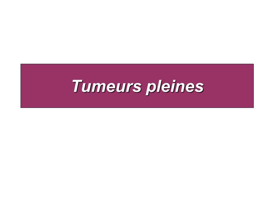 Tumeurs pleines