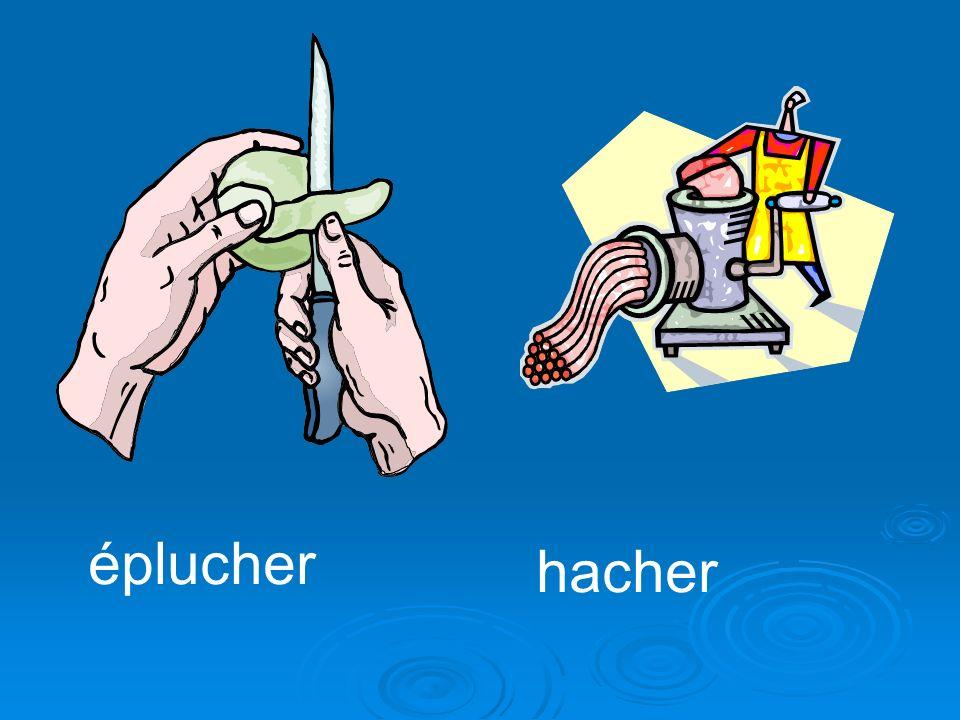 éplucher hacher