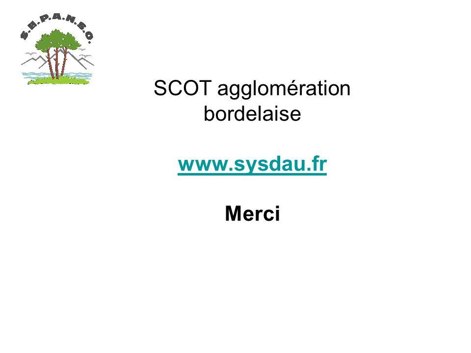 SCOT agglomération bordelaise www.sysdau.fr Merci www.sysdau.fr