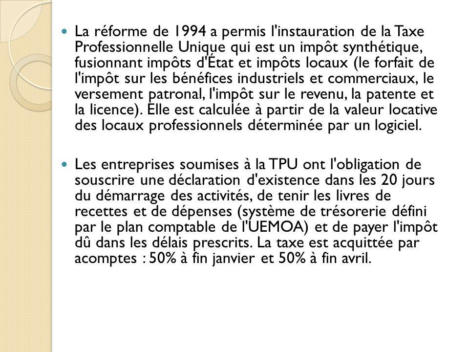 La réforme de 1994 a permis l'instauration de la Taxe Professionnelle Unique qui est un impôt synthétique, fusionnant impôts d'État et impôts locaux (
