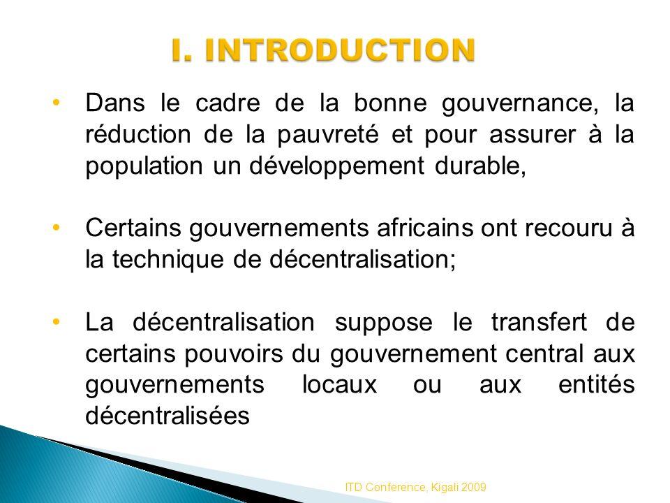 Dans le cadre de la bonne gouvernance, la réduction de la pauvreté et pour assurer à la population un développement durable, Certains gouvernements af