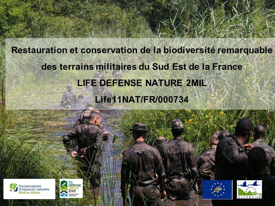 Restauration et conservation de la biodiversité remarquable des terrains militaires du Sud Est de la France LIFE DEFENSE NATURE 2MIL Life11NAT/FR/000734