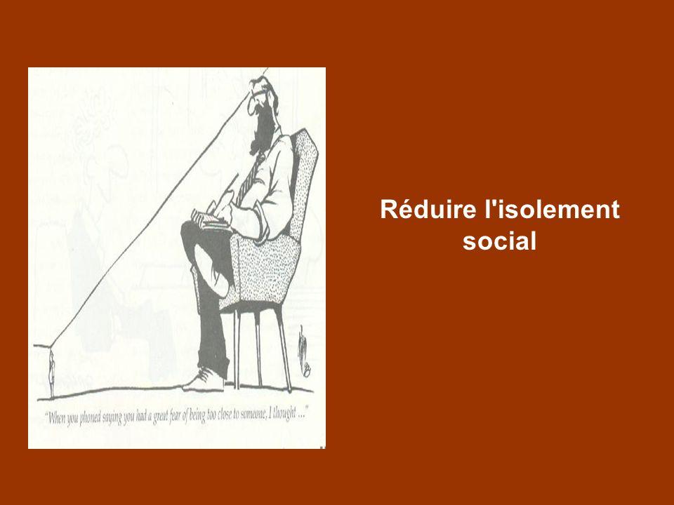 Réduire l'isolement social