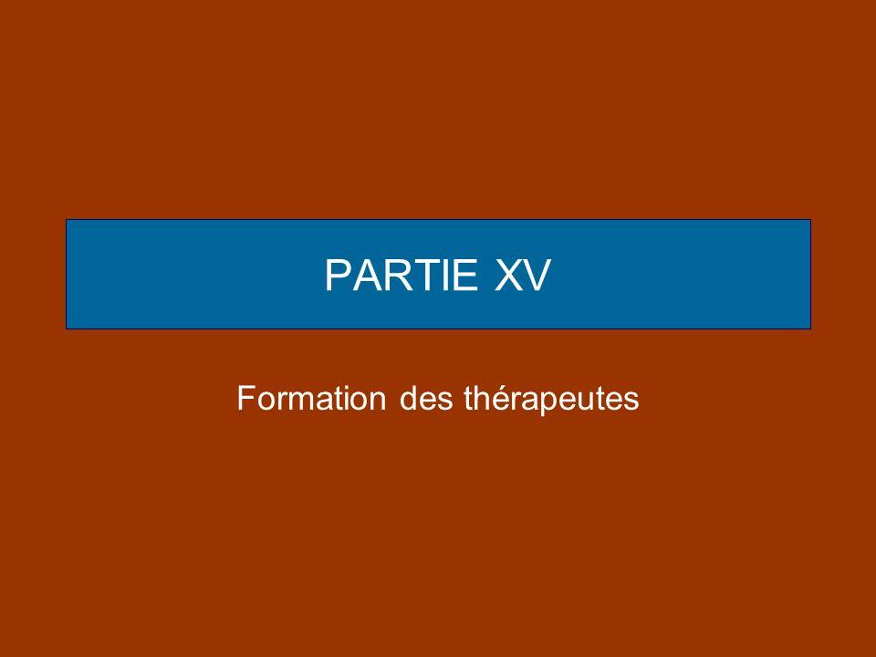PARTIE XV Formation des thérapeutes