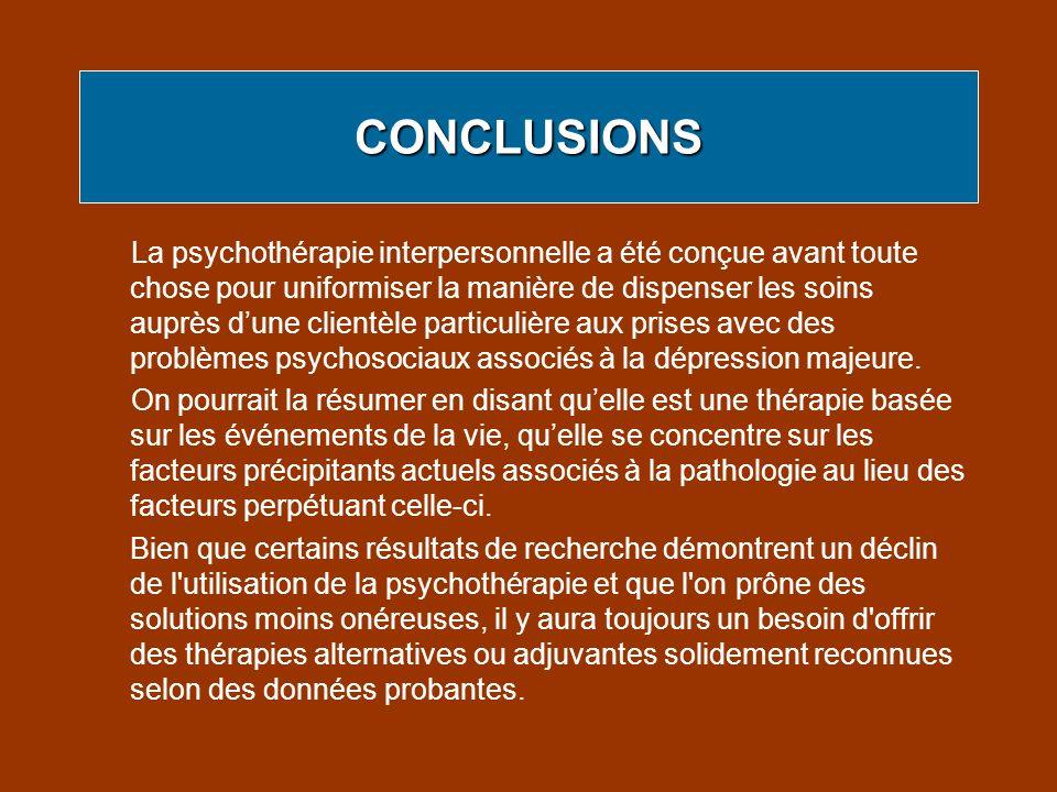 La psychothérapie interpersonnelle a été conçue avant toute chose pour uniformiser la manière de dispenser les soins auprès dune clientèle particulièr