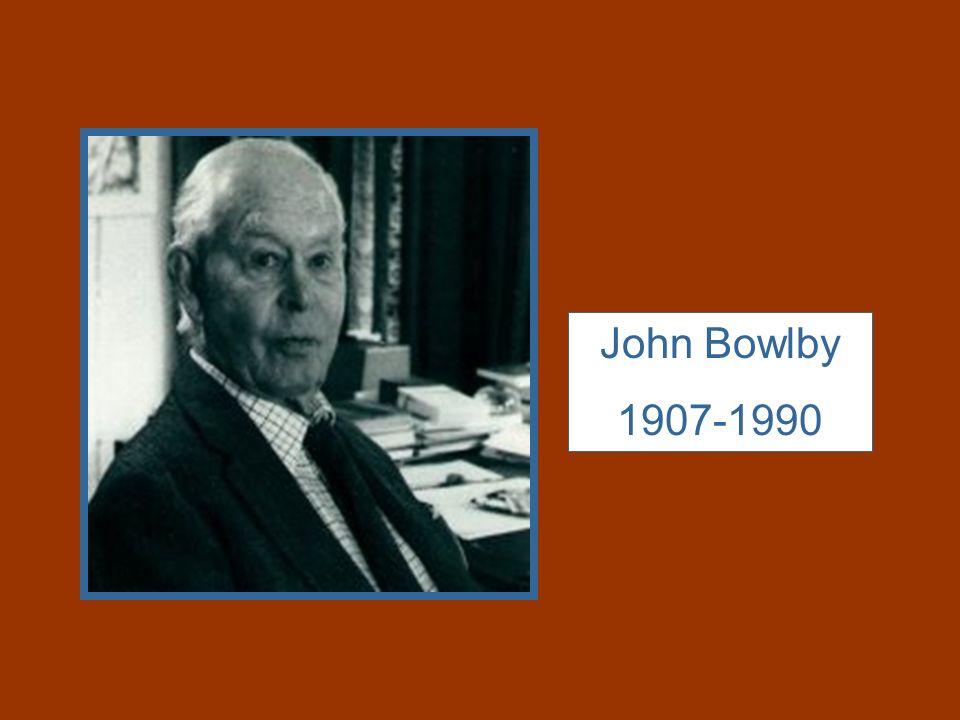 John Bowlby 1907-1990