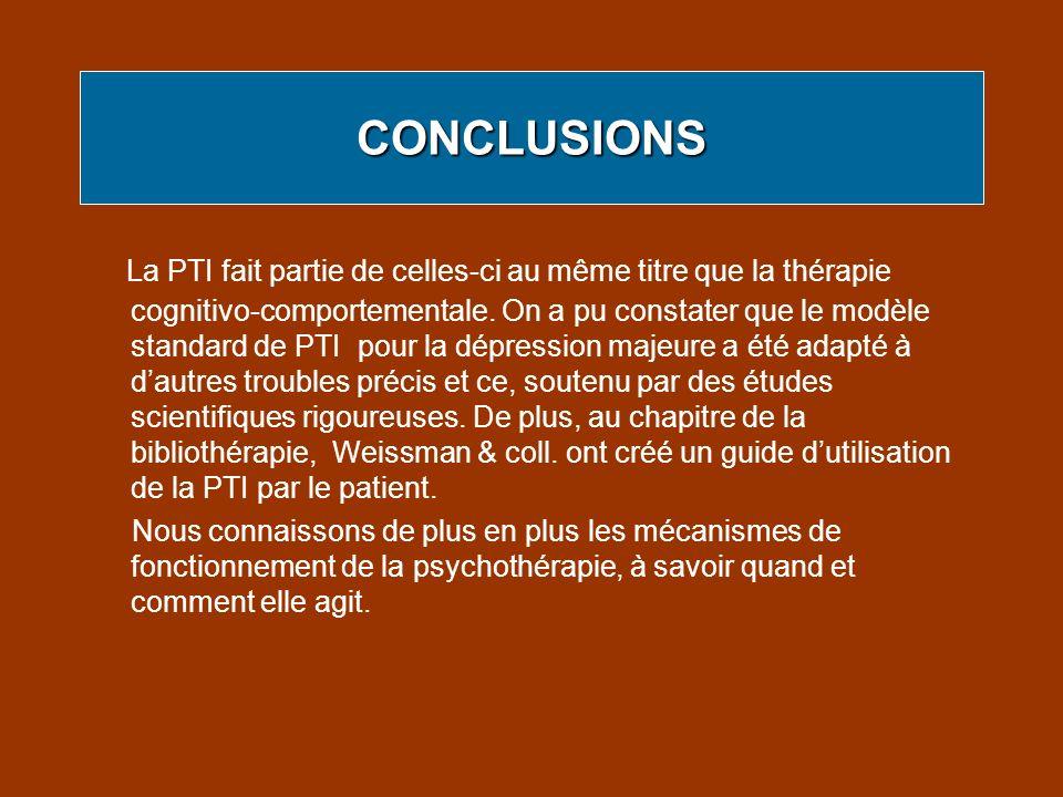 La PTI fait partie de celles-ci au même titre que la thérapie cognitivo-comportementale. On a pu constater que le modèle standard de PTI pour la dépre