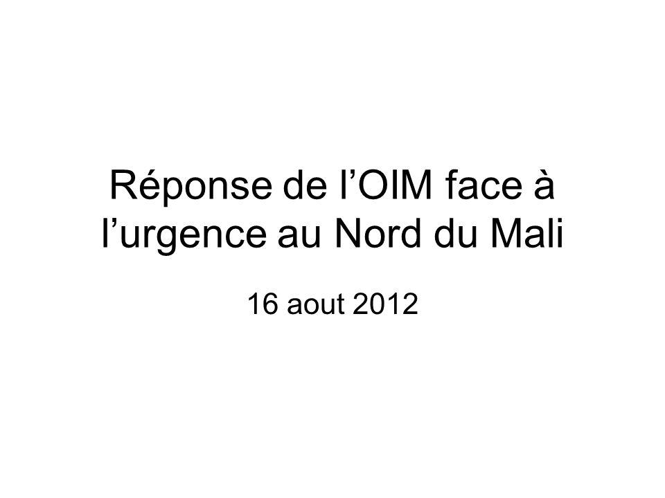 Réponse de lOIM face à lurgence au Nord du Mali 16 aout 2012