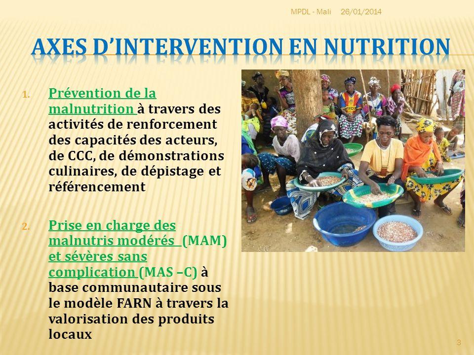 1. Prévention de la malnutrition à travers des activités de renforcement des capacités des acteurs, de CCC, de démonstrations culinaires, de dépistage