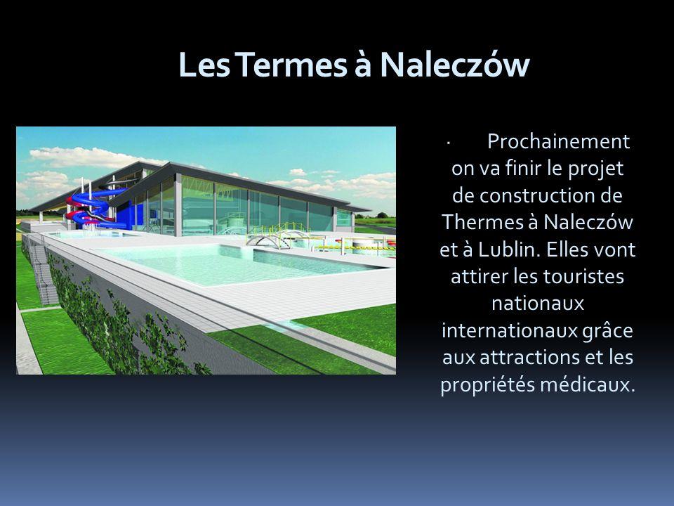 Les Termes à Naleczów · Prochainement on va finir le projet de construction de Thermes à Naleczów et à Lublin.