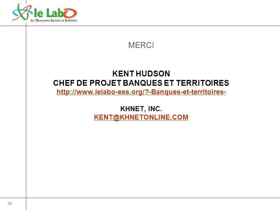 KENT HUDSON CHEF DE PROJET BANQUES ET TERRITOIRES http://www.lelabo-ess.org/?-Banques-et-territoires- KHNET, INC.