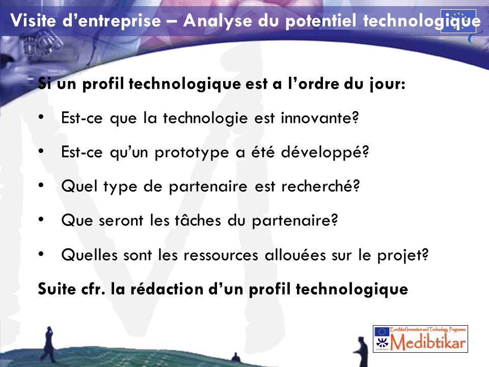 M Si un profil technologique est a lordre du jour: Est-ce que la technologie est innovante.