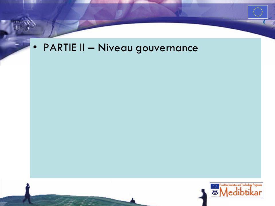 PARTIE II – Niveau gouvernance