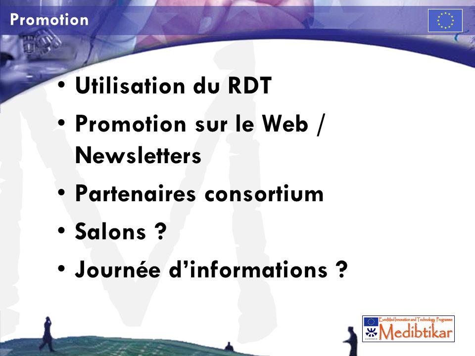 M Promotion Utilisation du RDT Promotion sur le Web / Newsletters Partenaires consortium Salons .