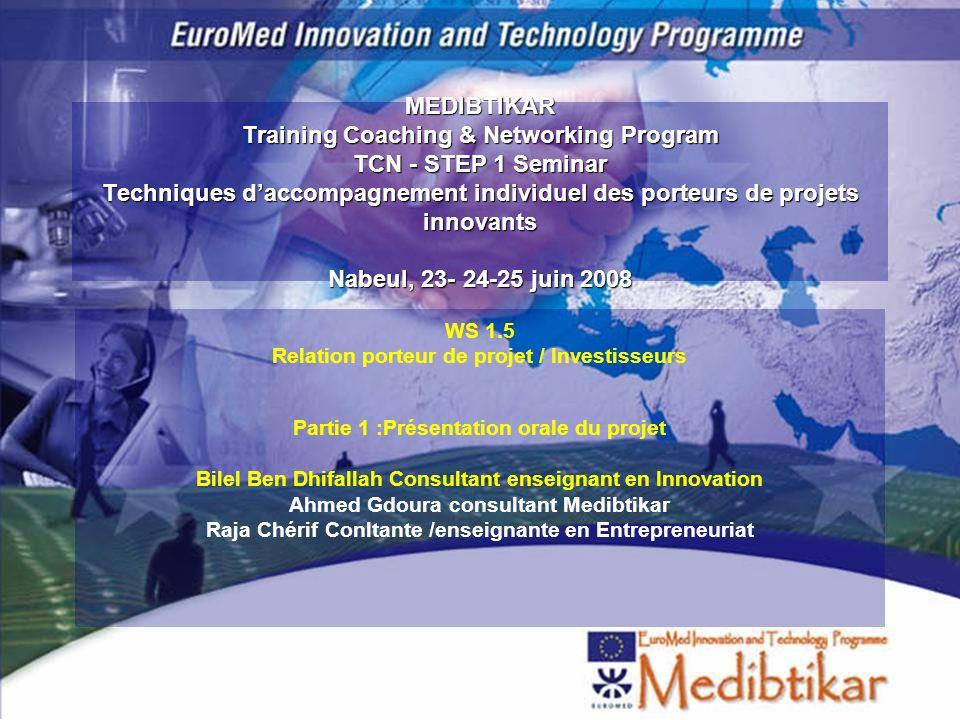 MEDIBTIKAR Training Coaching & Networking Program TCN - STEP 1 Seminar Techniques daccompagnement individuel des porteurs de projets innovants Nabeul,