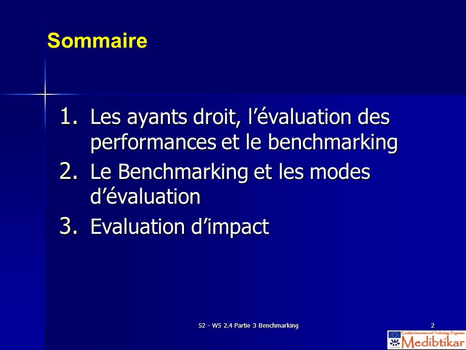 S2 - WS 2.4 Partie 3 Benchmarking2 Sommaire 1.