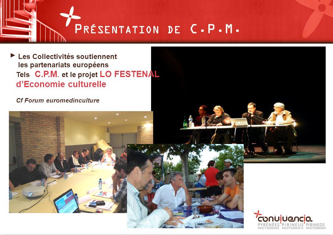 Les Collectivités soutiennent les partenariats européens Tels C.P.M.