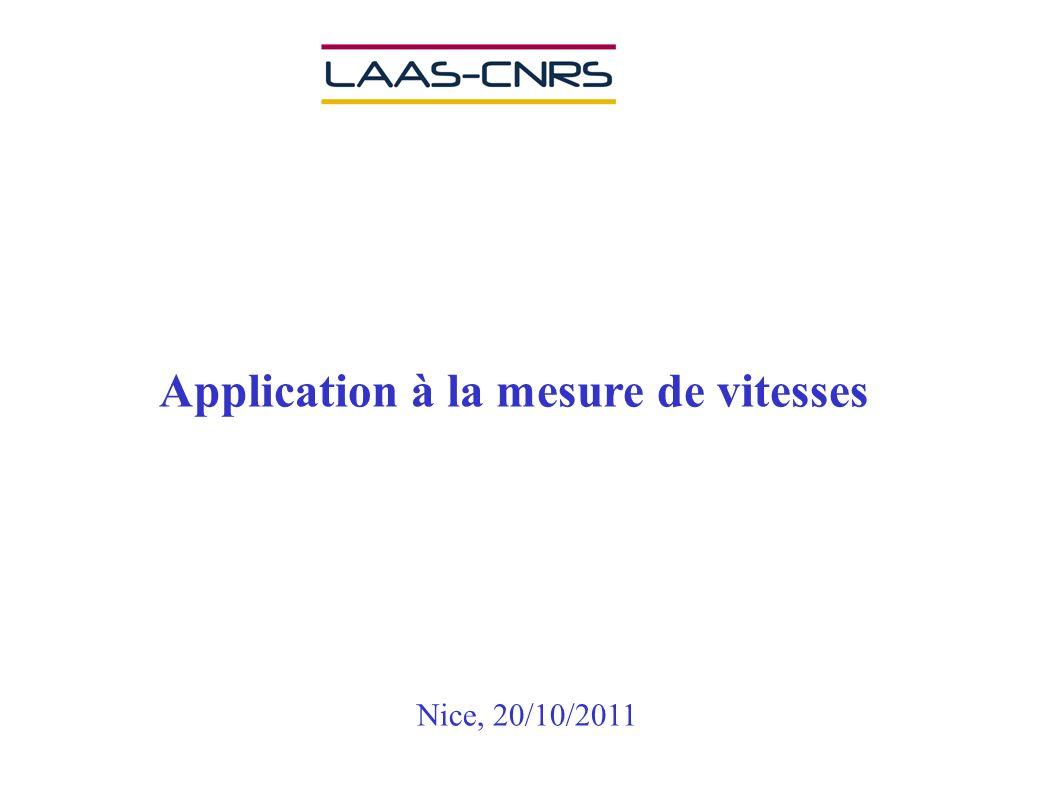 Application à la mesure de vitesses Nice, 20/10/2011