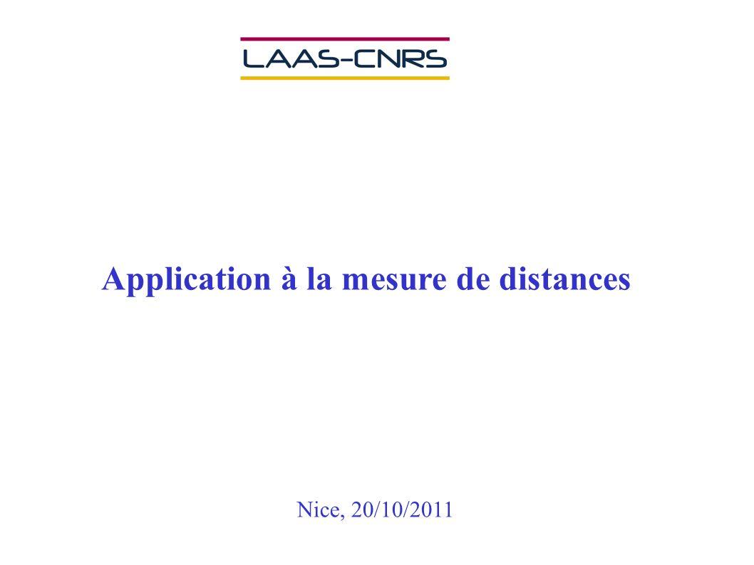 Application à la mesure de distances Nice, 20/10/2011