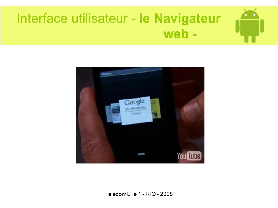Telecom Lille 1 - RIO - 2008 Interface utilisateur - le Navigateur web -