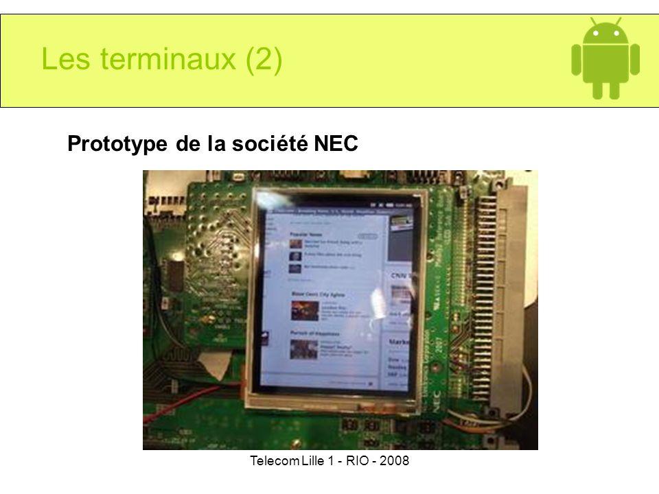 Telecom Lille 1 - RIO - 2008 Prototype de la société NEC Les terminaux (2)