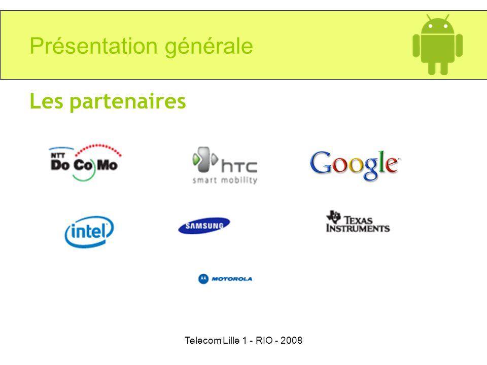 Telecom Lille 1 - RIO - 2008 Présentation générale Les partenaires