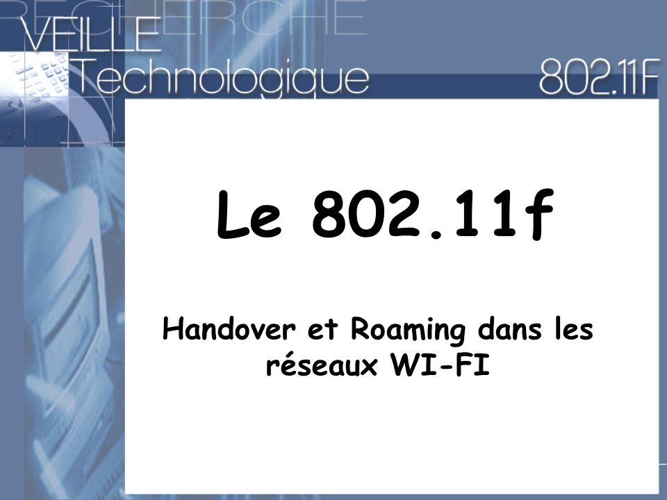 Le 802.11f Handover et Roaming dans les réseaux WI-FI