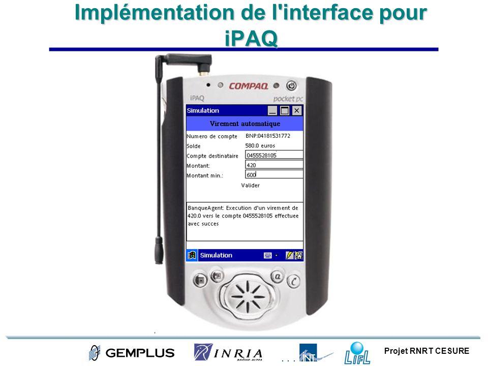 Projet RNRT CESURE Implémentation de l'interface pour iPAQ