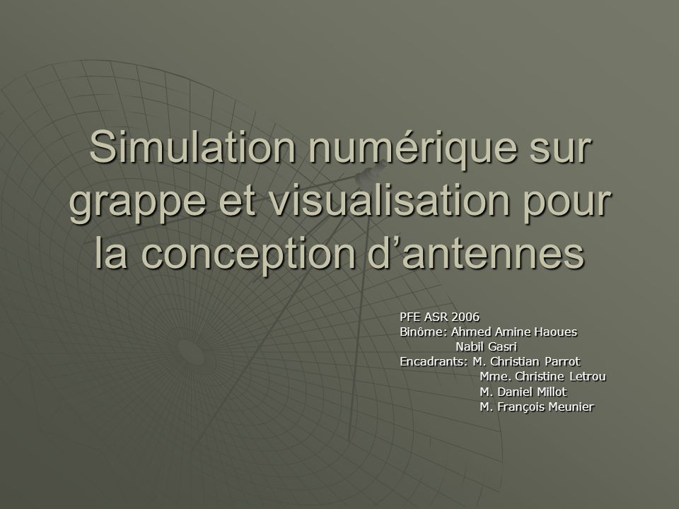 09/02/2006 PFE ASR Haoues - Gasri 2 Plan Introduction Introduction Méthode de calcul Méthode de calcul Dépendances inter modules Dépendances inter modules La solution parallèle La solution parallèle Les optimisations Les optimisations Les résultats Les résultats Interface graphique Interface graphique