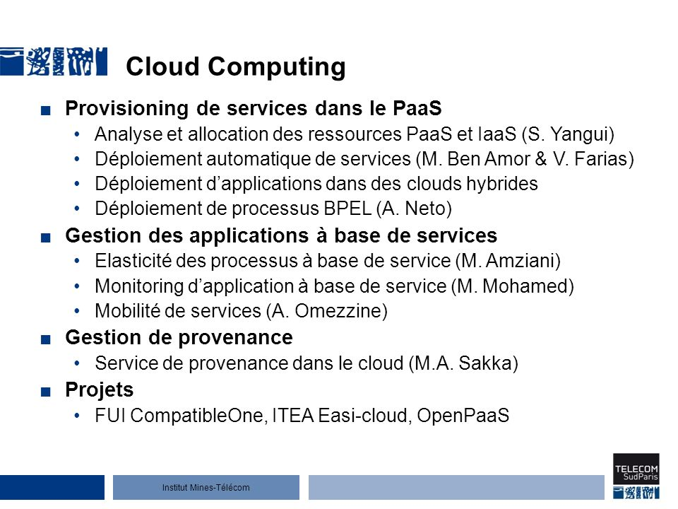 Institut Mines-Télécom Service and process computing Service composition Composition Context Matching for Web Service Recommendation, Neighborhood Centric Process Redesign (C.