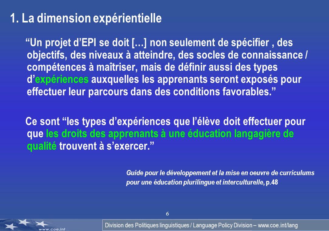 Division des Politiques linguistiques / Language Policy Division – www.coe.int/lang 6 1.