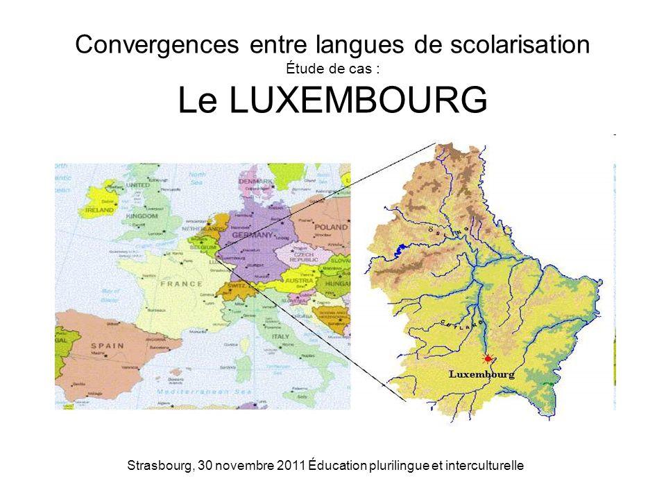 Strasbourg, 30 novembre 2011 Éducation plurilingue et interculturelle Convergences entre langues de scolarisation Étude de cas : Le LUXEMBOURG