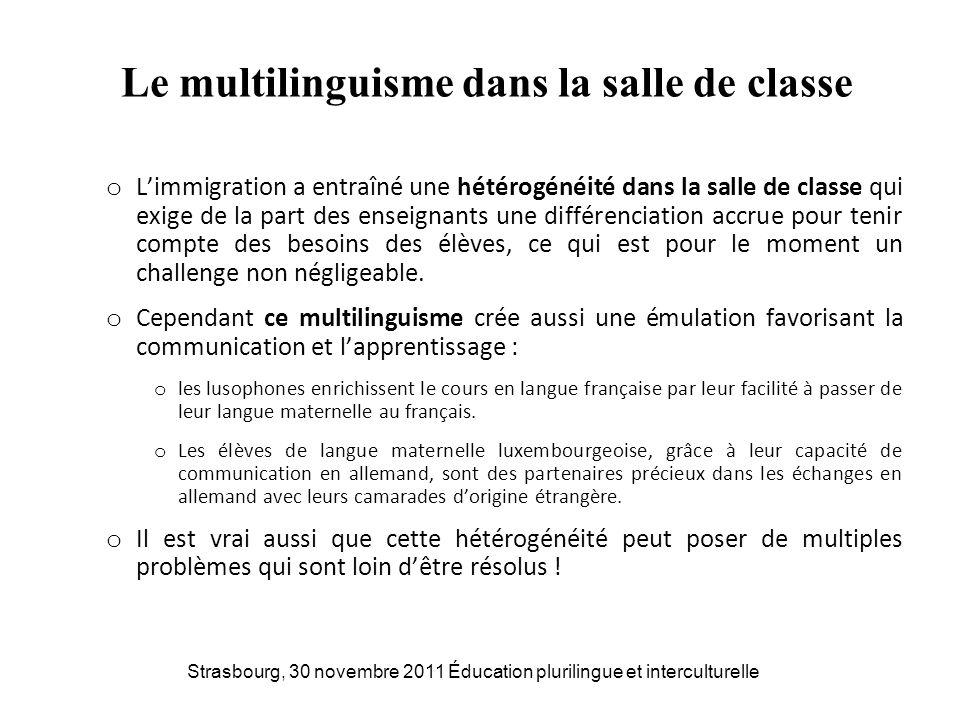 Le multilinguisme dans la salle de classe o Limmigration a entraîné une hétérogénéité dans la salle de classe qui exige de la part des enseignants une